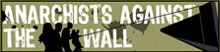 W B Israeli Anarchists Against the Wall