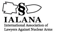 T IALANA International Association Of Lawyers Against Nuclear Arms